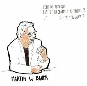 Professor Martin W bauer